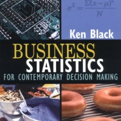 Business Statistics : For Contemporary Decision Making
