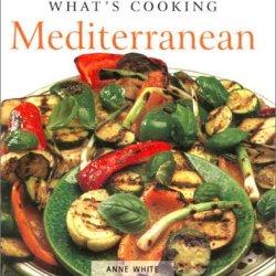 What'S Cooking: Mediterranean