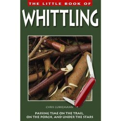 Fox Chapel Publishing - Little Book Of Whittling