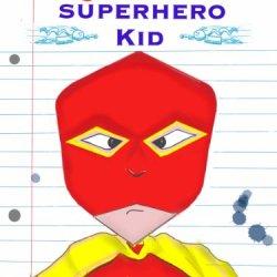 Diary Of A Superhero Kid