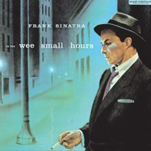 In The Wee Small Hours - Frank Sinatra Jr. #1 of 1001 Albums YMHBYD - Kobestarr.com
