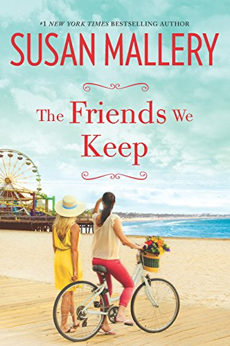 The Friends We Keep (Mischief Bay Book 2)