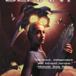 Defiant (Kris Longknife Novels) By Mike Shepherd (2005)