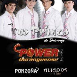 Power Duranguense: Los Videos