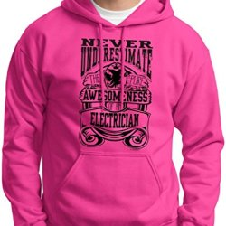 Never Underestimate Awesome Electrician, Occupation Hoodie Sweatshirt Large Heliconia