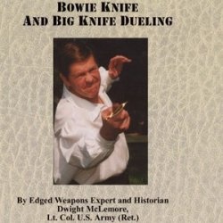 Dwight Mclemore Bowie Knife And Big Knife Dueling