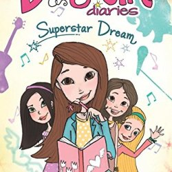Ditzy Girl Diaries: Superstar Dream
