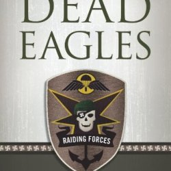 Dead Eagles (Raiding Forces)