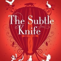 The Subtle Knife: His Dark Materials 2 (His Dark Marterials 2) By Pullman, Philip 1St (First) Edition (2011)