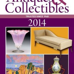 Warman'S Antiques & Collectibles 2014 (Warman'S Antiques & Collectibles Price Guide)