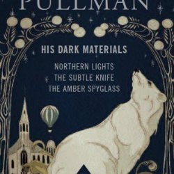 His Dark Materials: Gift Edition Including All Three Novels: Northern Light, The Subtle Knife And The Amber Spyglass Of Pullman, Philip On 28 October 2011