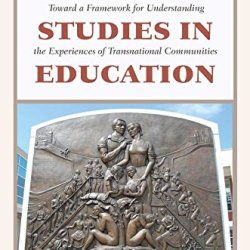 Diaspora Studies In Education: Toward A Framework For Understanding The Experiences Of Transnational Communities (Critical Studies Of Latino/As In The Americas)