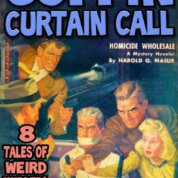 Coffin Curtain Call - 8 Tales Of Weird Murder [Illustrated]