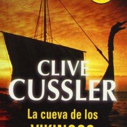La Cueva De Los Vikingos/ Valhalla Rising (Dirk Pitt Adventure) (Spanish Edition)