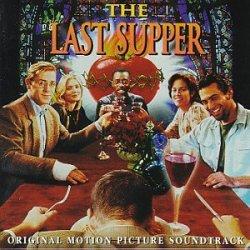 The Last Supper: Original Motion Picture Soundtrack