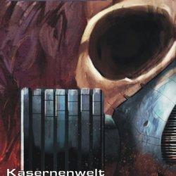 Kasernenwelt - Band 43 (Rettungskreuzer Ikarus) (German Edition)