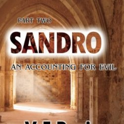 Sandro: An Accounting For Evil (Part Two) (Volume 2)