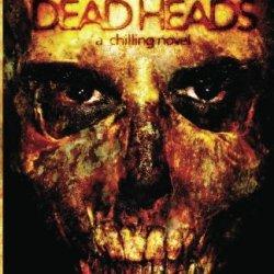 Dead Heads (The Cartel Publications Presents)