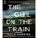 by Paula Hawkins (Author), Clare Corbett (Narrator), Louise Brealey (Narrator), India Fisher (Narrator)  (13718)  Buy new:  $28.00  $23.95