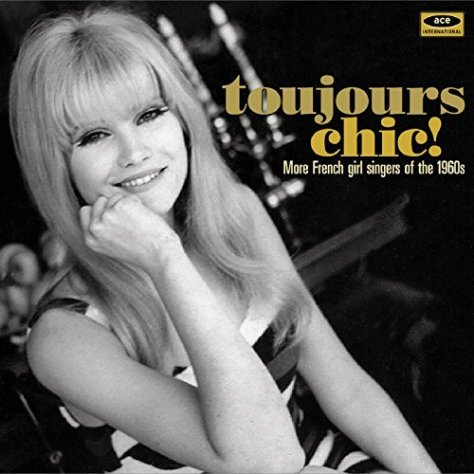 VA-Toujours Chic More French Girl Singers Of The 1960s-FR-REMASTERED-CD-FLAC-2015-NBFLAC Download