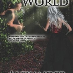 Tears For A World (Lonely World Trilogy) (Volume 1)