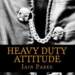Heavy Duty Attitude: Book Two In The Brethren Trilogy