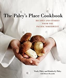 "Cover of ""The Paley's Place Cookbook: Rec..."