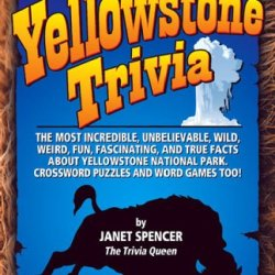 Yellowstone Trivia