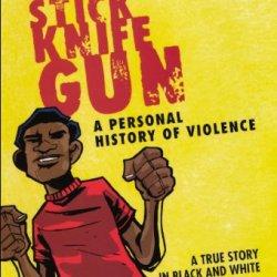 Fist Stick Knife Gun (Turtleback School & Library Binding Edition)