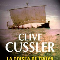 La Odisea De Troya (Dirk Pitt 17) (Spanish Edition)