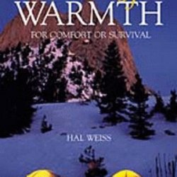 Secrets Of Warmth: For Comfort Or Survival