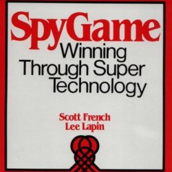 Spygame: Winning Through Super Technology
