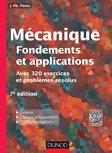 Mécanique : fondements et applications - 7e édition -