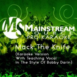 Mack The Knife (Karaoke Version With Teaching Vocal In The Style Of Bobby Darin)