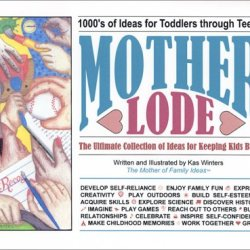 Mother Lode: The Ultimate Collection Of Ideas For Keeping Kids Busy