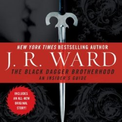 The Black Dagger Brotherhood An Insiders Guide By Ward, J.R. [Nal,2008] (Paperback)