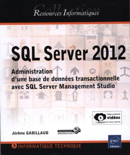 SQL Server 2012 - Administration dune base de données