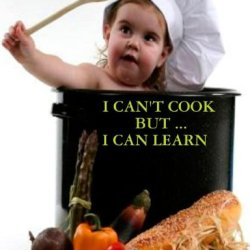 I Can'T Cook, But . . . I Can Learn