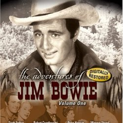 The Adventures Of Jim Bowie, Vol. 1