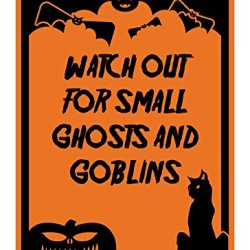 "Reflective Aluminum Halloween Sign ""Watch Out For Small Ghosts And Goblins"" 7"" X 10"" (Hw-1347-Ra)"