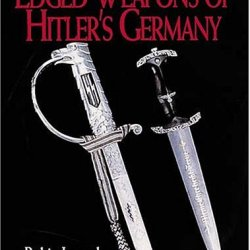 Edged Weapons Of Hitler'S Germany
