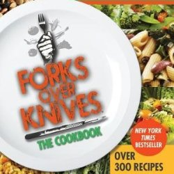 By Del Sroufe: Forks Over Knives - The Cookbook [Paperback]