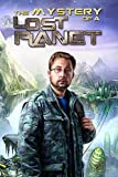 The Mystery of a Lost Planet [Download]