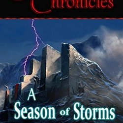 A Season Of Storms (Sommerstone Chronicles) (Volume 2)