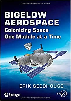 Review: Bigelow Aerospace: Colonizing Space One Module at a Time post image