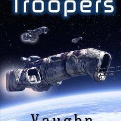 Assault Troopers (Extinction Wars) (Volume 1)