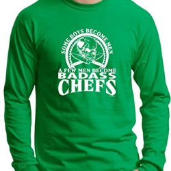 A Few Men Become Chefs Long Sleeve T-Shirt Large Green
