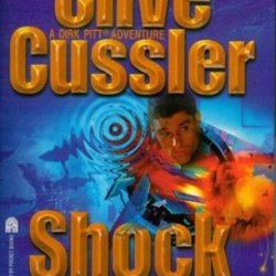 Shock Wave -Abridged And Adapted For Young Fans (A Dirk Pitt Adventure)