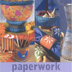 Paperwork: Enhancing Your Home With Paper-Mache (Inspirations)