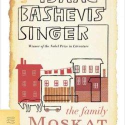 The Family Moskat: A Novel (Fsg Classics)